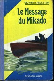 Le Message Du Mikado - Couverture - Format classique
