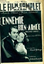 Le Film Complet Du Mardi N° 1973 - 16e Annee - L'Ennemie Bien-Aim2e - Couverture - Format classique