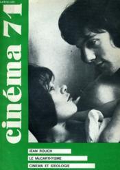CINEMA 71 N° 160 - JEAN ROUCH - LE McCARTHYSME - CINEMA ET IDEOLOGIE - Couverture - Format classique