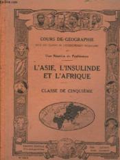 L'ASIE ET L'INSULINDE L'AFRIQUE - CLASSE DE 5e - Couverture - Format classique