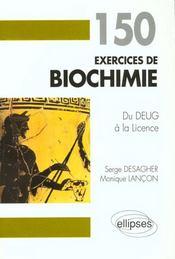 150 Exercices De Biochimie Du Deug A La Licence - Intérieur - Format classique