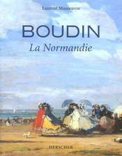 Boudin ; la Normandie - Intérieur - Format classique