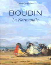 Boudin ; la Normandie - Couverture - Format classique