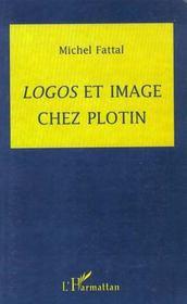 Logos et image chez Plotin - Intérieur - Format classique