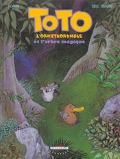 Toto l'ornithorynque t.1 ; Toto l'ornithorynque et l'arbre magique - Intérieur - Format classique