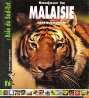 Bonjour malaisie - singapour* - Intérieur - Format classique