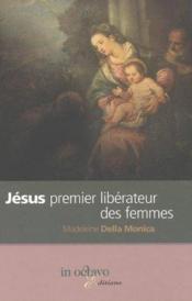 Jesus Premier Liberateur Des Femmes - Couverture - Format classique