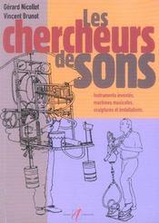 Chercheurs De Sons ; Instruments Inventes, Machines Musicales, Sculptures Et Installations - Intérieur - Format classique