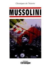 Chronique De L'Histoire - Mussolini - Couverture - Format classique