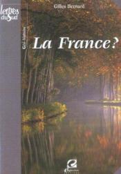 La France ? - Couverture - Format classique