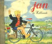 Jan De Hollande. Les Albums Du Pere Castor. - Couverture - Format classique
