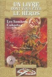Vente livre :  Défis fantastiques t.15 ; les sombres cohortes  - Ian Livingstone - Livingstone - Livingstone/William - Livingstone/William
