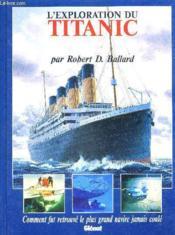 L'Exploration Du Titanic - Couverture - Format classique