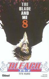 Bleach t.8 ; the blade and me - Intérieur - Format classique