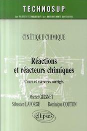 Réactions chimiques et réacteurs chimiques ; niveau b : iup - licence - Intérieur - Format classique