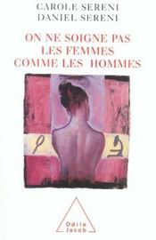 On Ne Soigne Pas Les Femmes Comme Les Hommes - Intérieur - Format classique