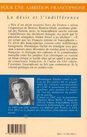 Pour Une Ambition Francophone ; Le Desir Et L'Indifference - 4ème de couverture - Format classique