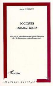 Logiques domestiques ; essai sur les representation - Couverture - Format classique