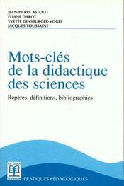 Mots-Cles De La Didactique Des Sciences Reperes, Definitions, Bibliographies - Intérieur - Format classique