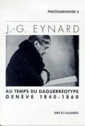 J.-G. Eynard - Au Temps Du Daguerreotype - Couverture - Format classique