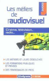 Les métiers de l'audiovisuel : Cinéma, Télévision, Radio? - Intérieur - Format classique