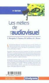 Les métiers de l'audiovisuel : Cinéma, Télévision, Radio? - 4ème de couverture - Format classique