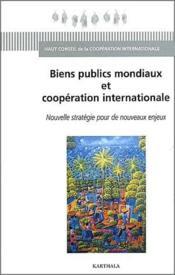 Biens publics mondiaux et coopération internationale - Couverture - Format classique