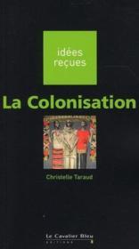 La colonisation - Couverture - Format classique