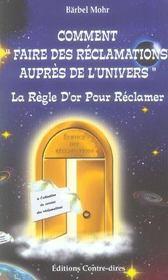 Comment Faire Des Reclamations Aupres De L'Univers ? - Intérieur - Format classique