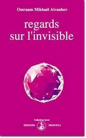 Regards sur l'invisible - Intérieur - Format classique