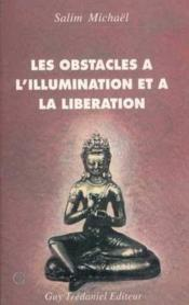 Les obstacles a l'illumination et a la liberation - Couverture - Format classique