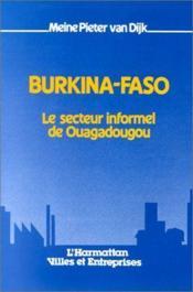 Burkina-Faso ; le secteur informel de Ouagadougou - Couverture - Format classique