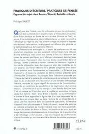 Pratiques D'Ecriture Pratiques De Pensee ; Figures Du Sujet Chez Breton Elluard Bataille Et Leiris - 4ème de couverture - Format classique