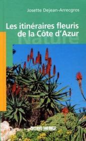 Itinéraires fleuris de la côte d'Azur - Couverture - Format classique