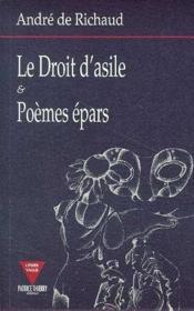 Le Droit D'Asile Et Poemes Epars - Couverture - Format classique