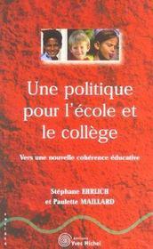 Une Politique Pour L'Ecole Et Le College - Intérieur - Format classique