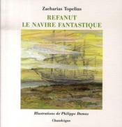 Refanut ; le navire fantastique - Couverture - Format classique