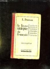 Le Livre Unique De Francais. Cours Superieur. - Couverture - Format classique