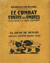 Le Combat Contre Les Ombres. 40 Bois Originaux De Jean Lebedeff. Le Livre De Demain N°233. - Couverture - Format classique