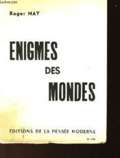 Enigmes Des Mondes - Couverture - Format classique