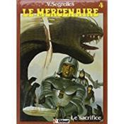 Le mercenaire t.4 ; le sacrifice - Couverture - Format classique