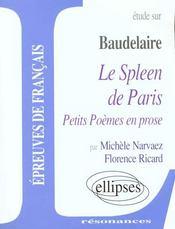 Etude sur le spleen de paris petits poemes en prose baudelaire - Intérieur - Format classique