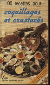 100 recettes coquillages et crustaces - Couverture - Format classique