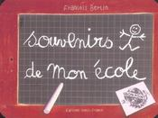 Souvenirs De Mon Ecole - Intérieur - Format classique