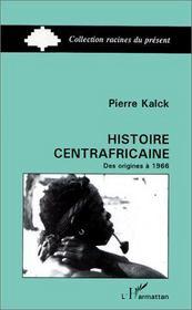 Histoire centrafricaine des origines à 1966 - Intérieur - Format classique