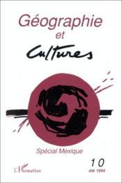 Geographie Et Culture N° 10 Special Mexique - Couverture - Format classique