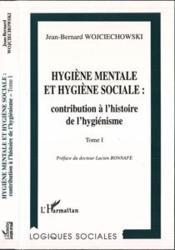 Hygiene Mentale (T1) Et Hygiene Sociale : Contribution - Couverture - Format classique