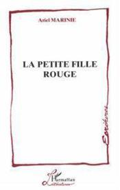 La Petite Fille Rouge - Couverture - Format classique