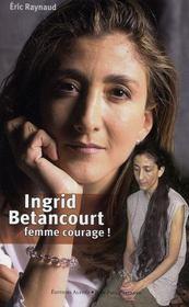 Ingrid Bétancourt, femme courage - Intérieur - Format classique