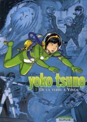 Yoko Tsuno t.1 ; de la terre à Vinéa - Couverture - Format classique